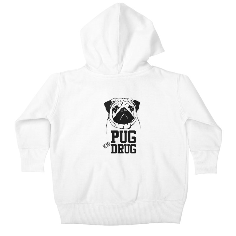 Pug is my Drug Again Kids Baby Zip-Up Hoody by Mini Moo Moo Clothing Company