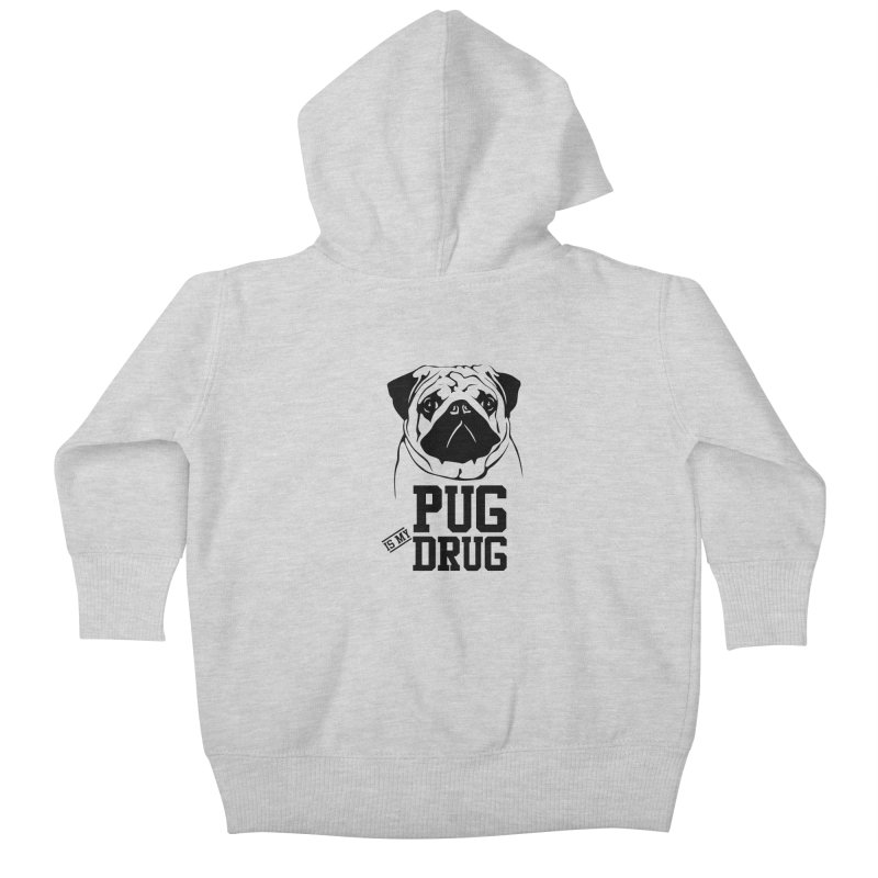 Pug is my Drug Again Kids Baby Zip-Up Hoody by Mini Moo Moo Clothing Company