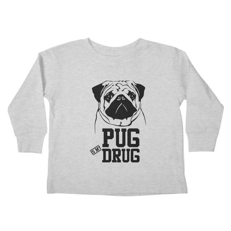Pug is my Drug Again Kids Toddler Longsleeve T-Shirt by Mini Moo Moo Clothing Company