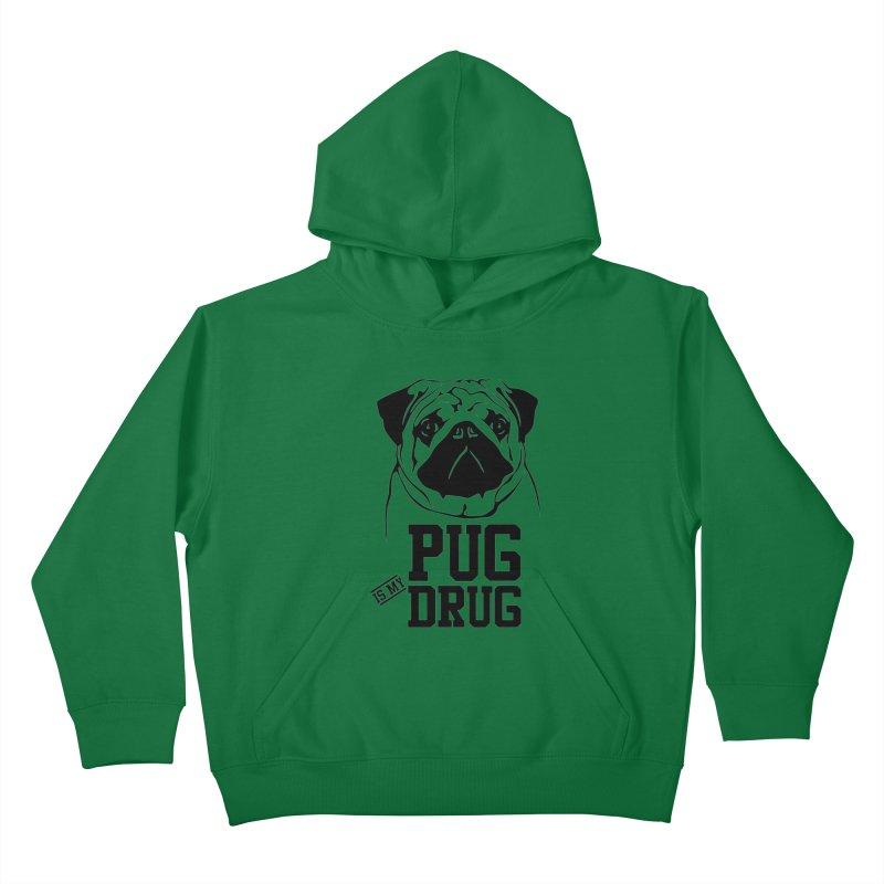 Pug is my Drug Again Kids Pullover Hoody by Mini Moo Moo Clothing Company