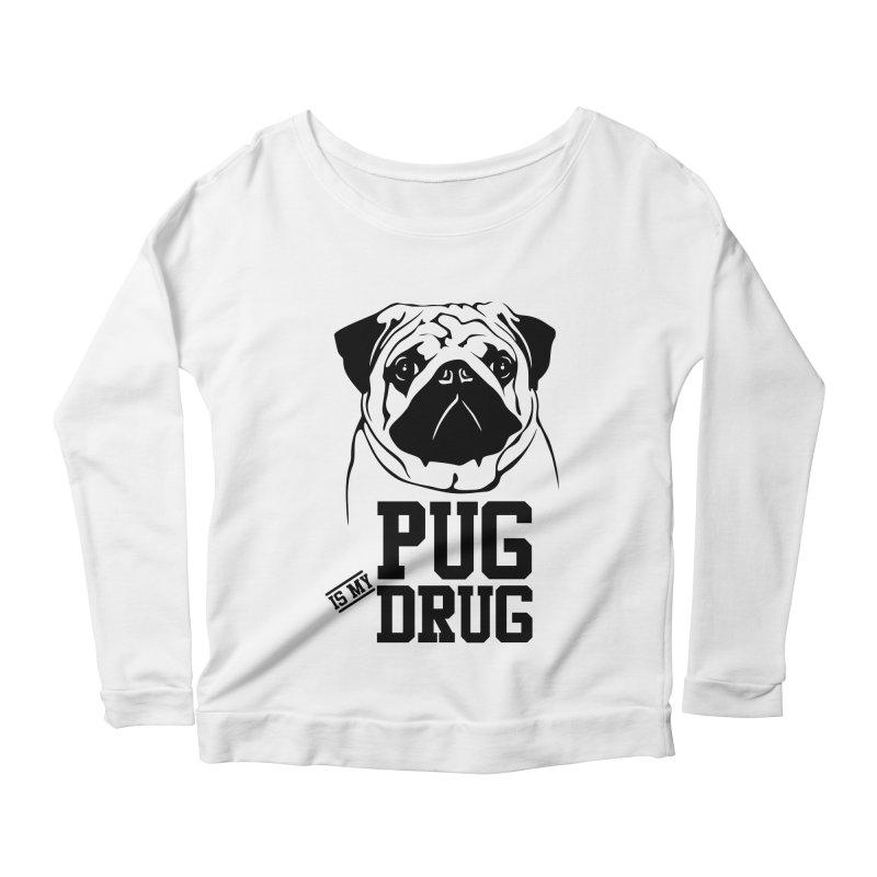 Pug is my Drug Again Women's Longsleeve T-Shirt by Mini Moo Moo Clothing Company