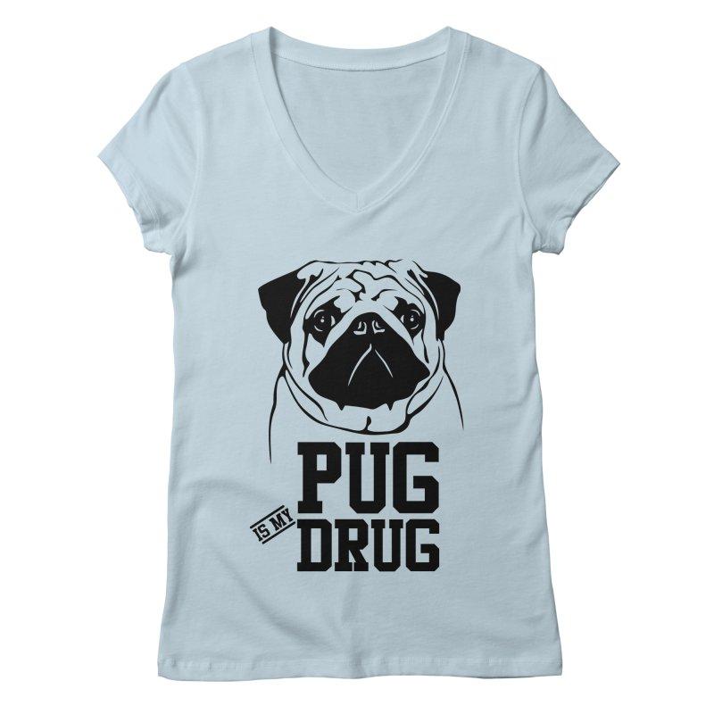 Pug is my Drug Again Women's V-Neck by Mini Moo Moo Clothing Company