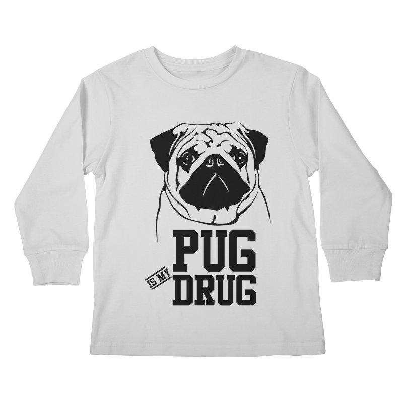 Pug is my Drug Again Kids Longsleeve T-Shirt by Mini Moo Moo Clothing Company