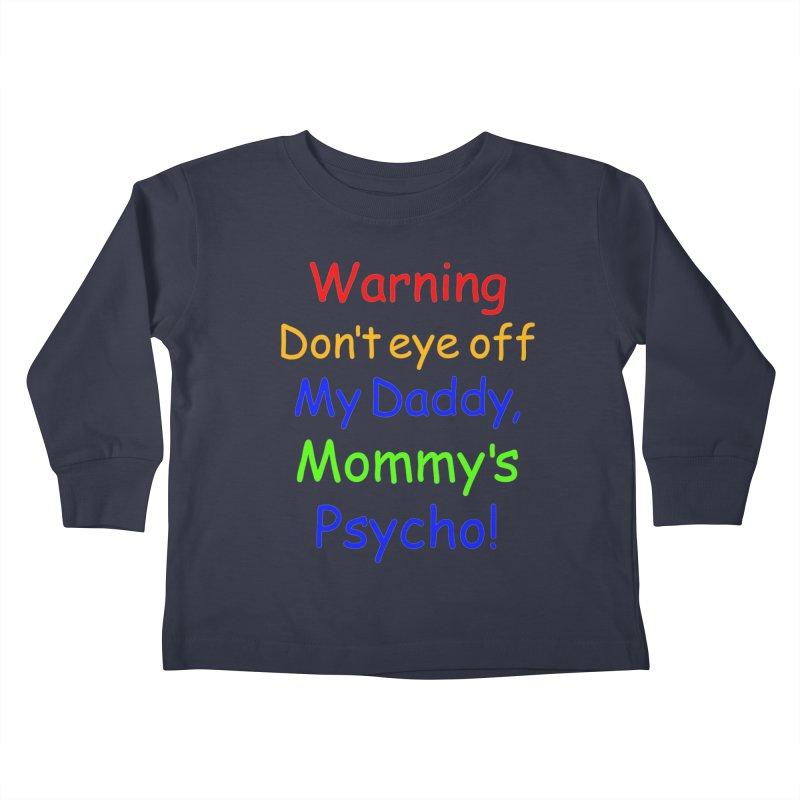 Mommy's Psycho   by Mini Moo Moo Clothing Company