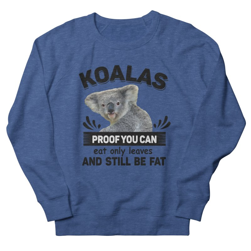 Koala Proof Men's Sweatshirt by Mini Moo Moo Clothing Company