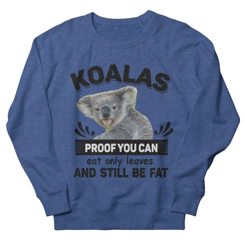 Koala Proof Women's Sweatshirt by Mini Moo Moo Clothing Company