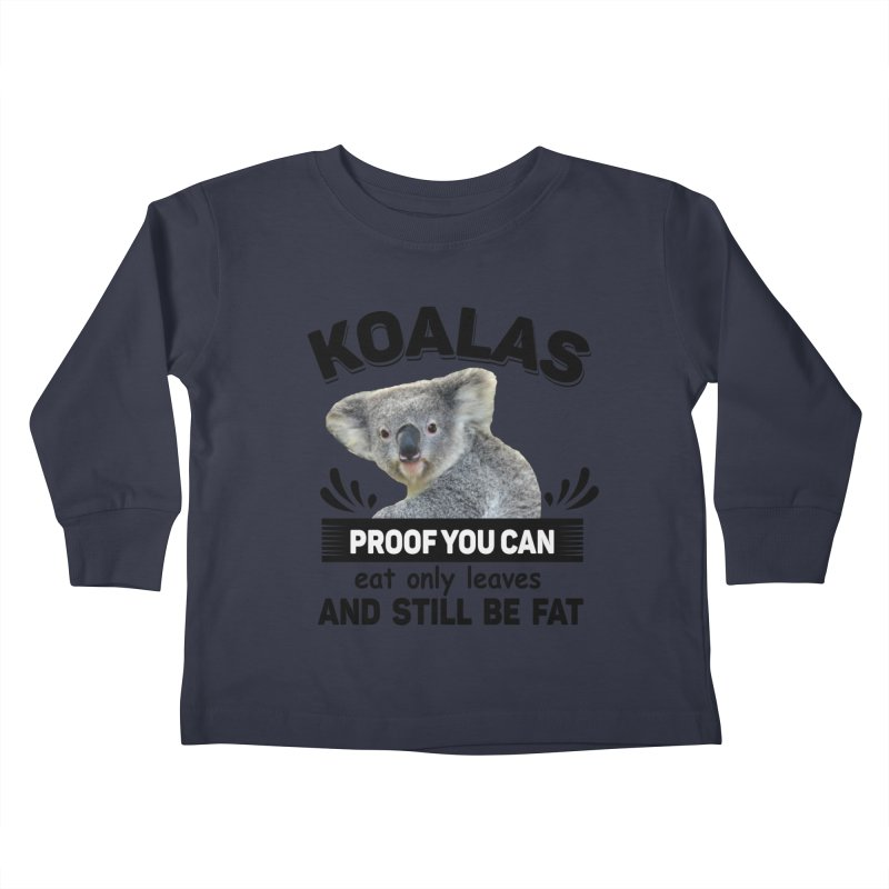 Koala Proof Kids Toddler Longsleeve T-Shirt by Mini Moo Moo Clothing Company
