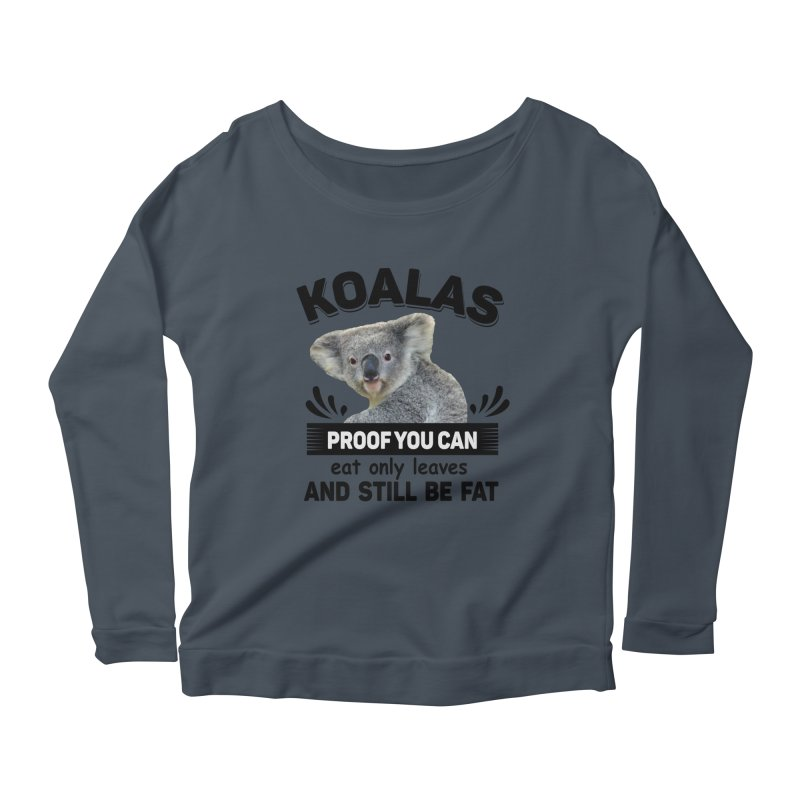 Koala Proof Women's Longsleeve T-Shirt by Mini Moo Moo Clothing Company