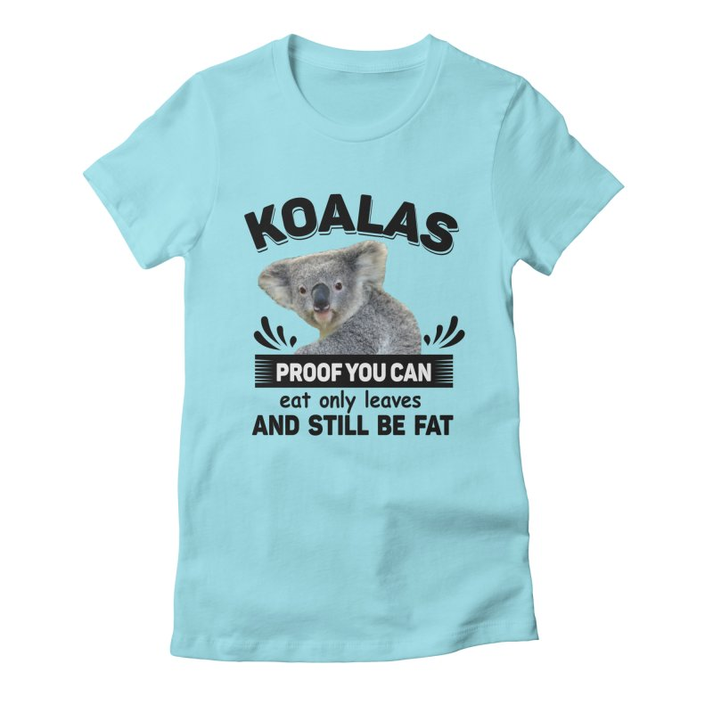Koala Proof Women's Fitted T-Shirt by Mini Moo Moo Clothing Company