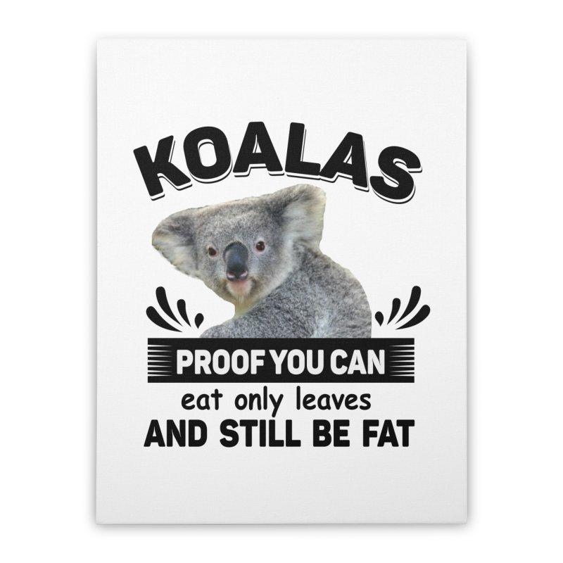 Koala Proof Home Stretched Canvas by Mini Moo Moo Clothing Company