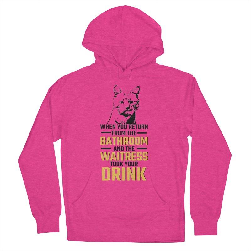 Wheres my Drink Women's Pullover Hoody by Mini Moo Moo Clothing Company