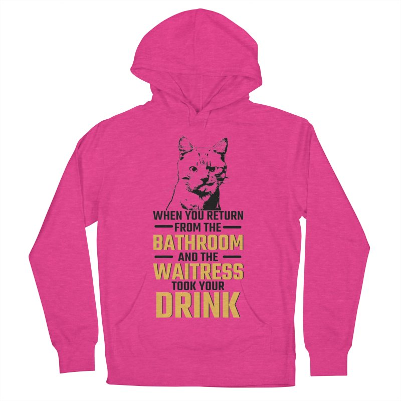 Wheres my Drink Women's Pullover Hoody by Mini Moo Moo Clothing Company