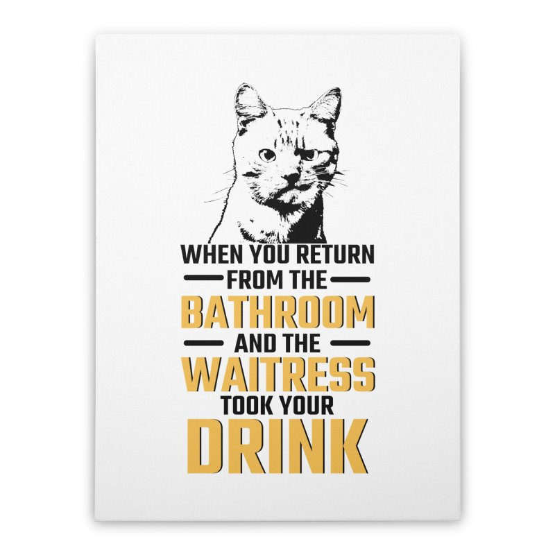 Wheres my Drink Home Stretched Canvas by Mini Moo Moo Clothing Company