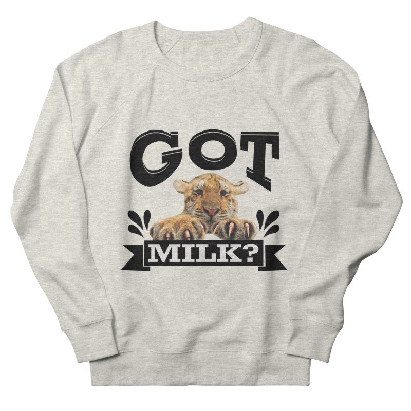 Got more Milk Men's Sweatshirt by Mini Moo Moo Clothing Company
