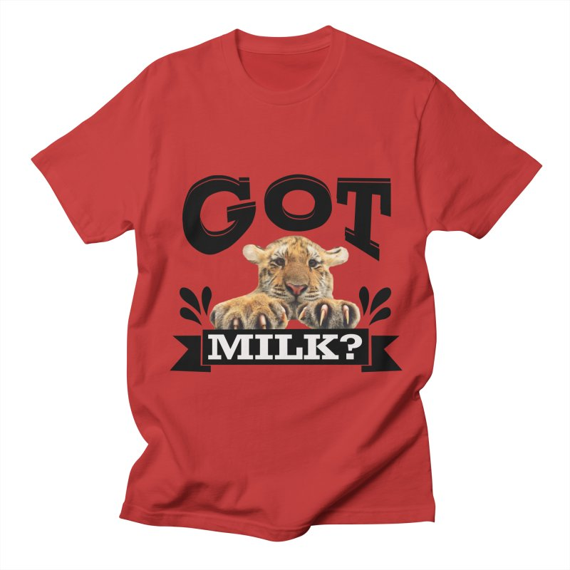 Got more Milk Men's Regular T-Shirt by Mini Moo Moo Clothing Company