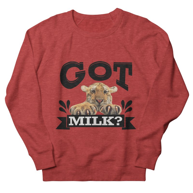 Got more Milk Women's Sweatshirt by Mini Moo Moo Clothing Company