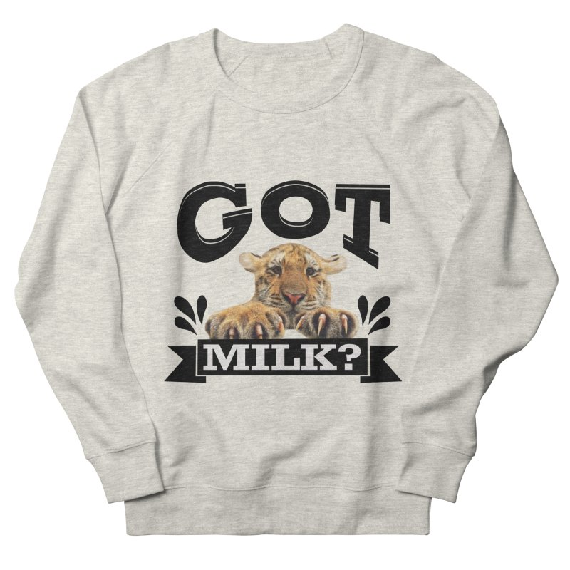 Got more Milk Men's French Terry Sweatshirt by Mini Moo Moo Clothing Company