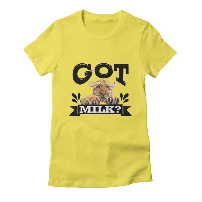 Got more Milk Women's T-Shirt by Mini Moo Moo Clothing Company