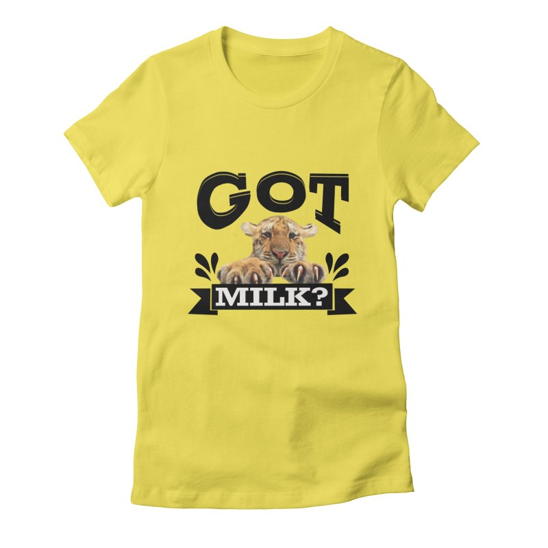 Got more Milk Women's Fitted T-Shirt by Mini Moo Moo Clothing Company