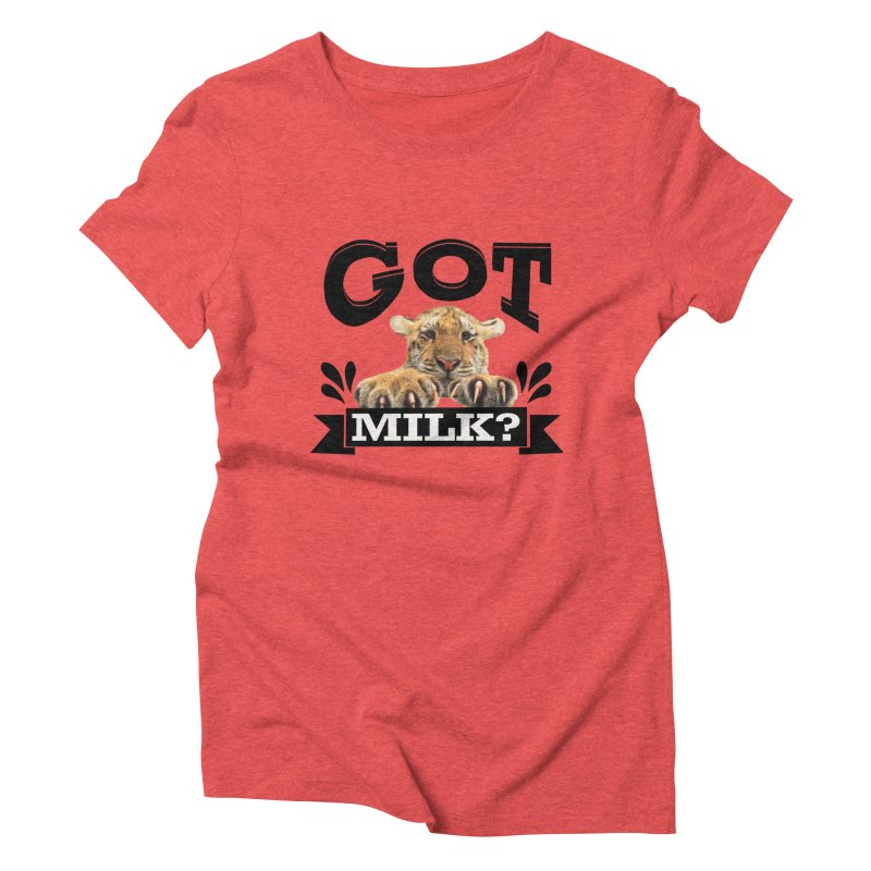 Got more Milk Women's Triblend T-Shirt by Mini Moo Moo Clothing Company