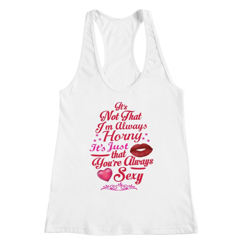Always Sexy Women's Tank by Mini Moo Moo Clothing Company