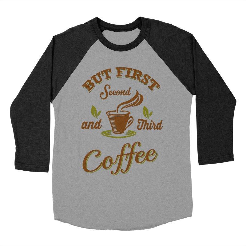 But always coffee Men's Longsleeve T-Shirt by Mini Moo Moo Clothing Company