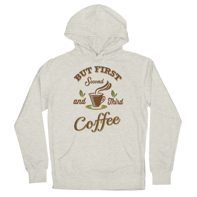 But always coffee Men's Pullover Hoody by Mini Moo Moo Clothing Company