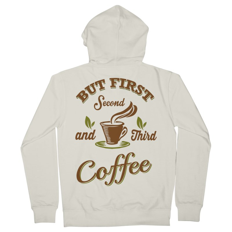 But always coffee Men's Zip-Up Hoody by Mini Moo Moo Clothing Company