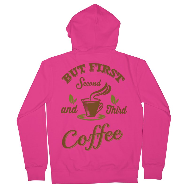 But always coffee Men's French Terry Zip-Up Hoody by Mini Moo Moo Clothing Company