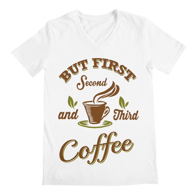 But always coffee Men's Regular V-Neck by Mini Moo Moo Clothing Company