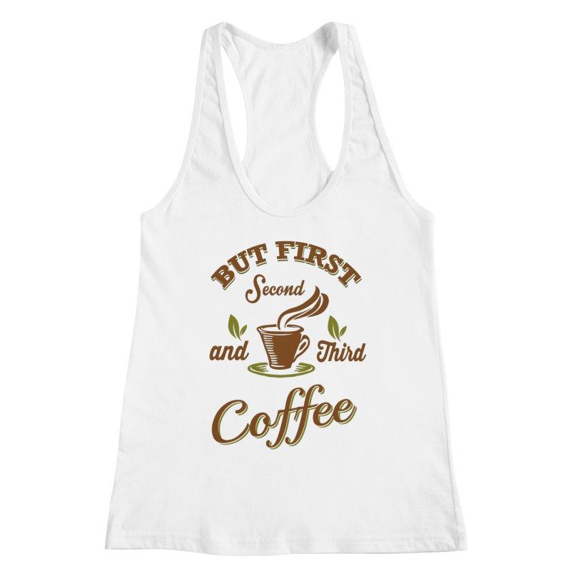 But always coffee Women's Racerback Tank by Mini Moo Moo Clothing Company