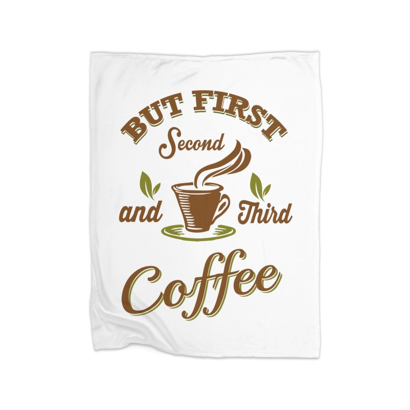 But always coffee Home Fleece Blanket Blanket by Mini Moo Moo Clothing Company