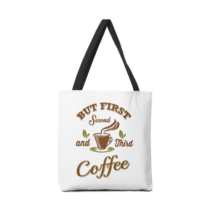 But always coffee Accessories Tote Bag Bag by Mini Moo Moo Clothing Company