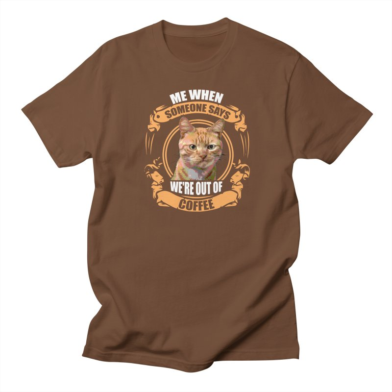 What no coffee Women's Unisex T-Shirt by Mini Moo Moo Clothing Company
