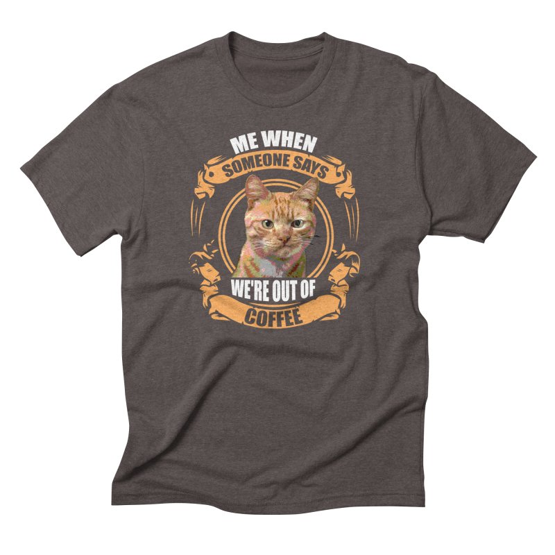 What no coffee Men's Triblend T-shirt by Mini Moo Moo Clothing Company