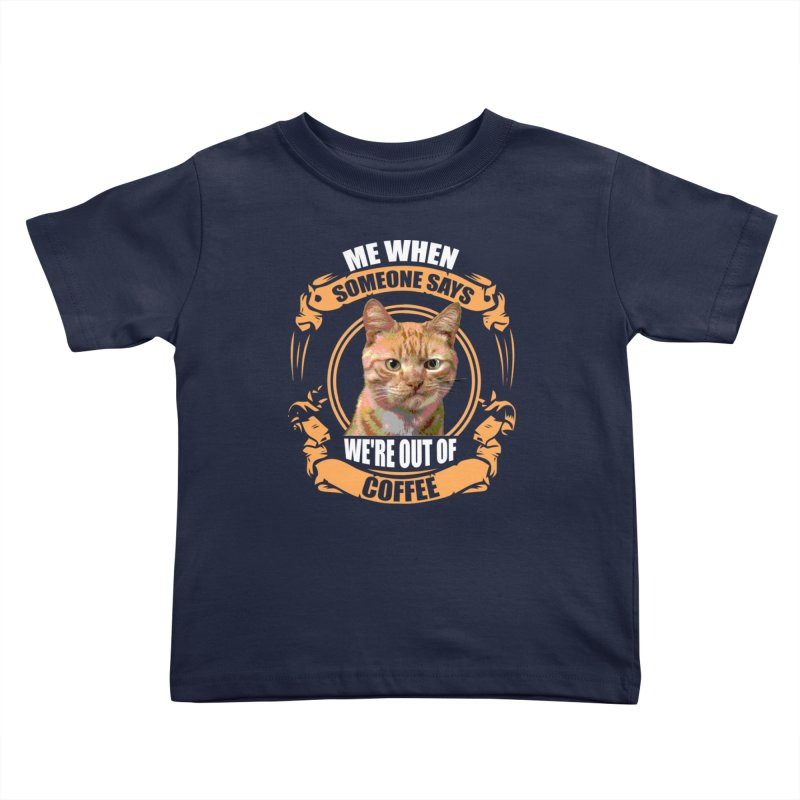 What no coffee Kids Toddler T-Shirt by Mini Moo Moo Clothing Company
