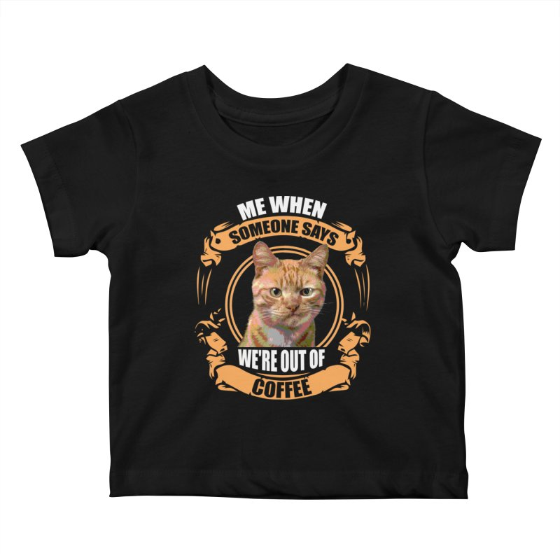 What no coffee Kids Baby T-Shirt by Mini Moo Moo Clothing Company