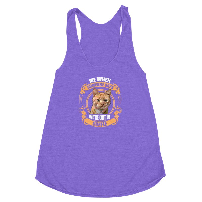 What no coffee Women's Racerback Triblend Tank by Mini Moo Moo Clothing Company