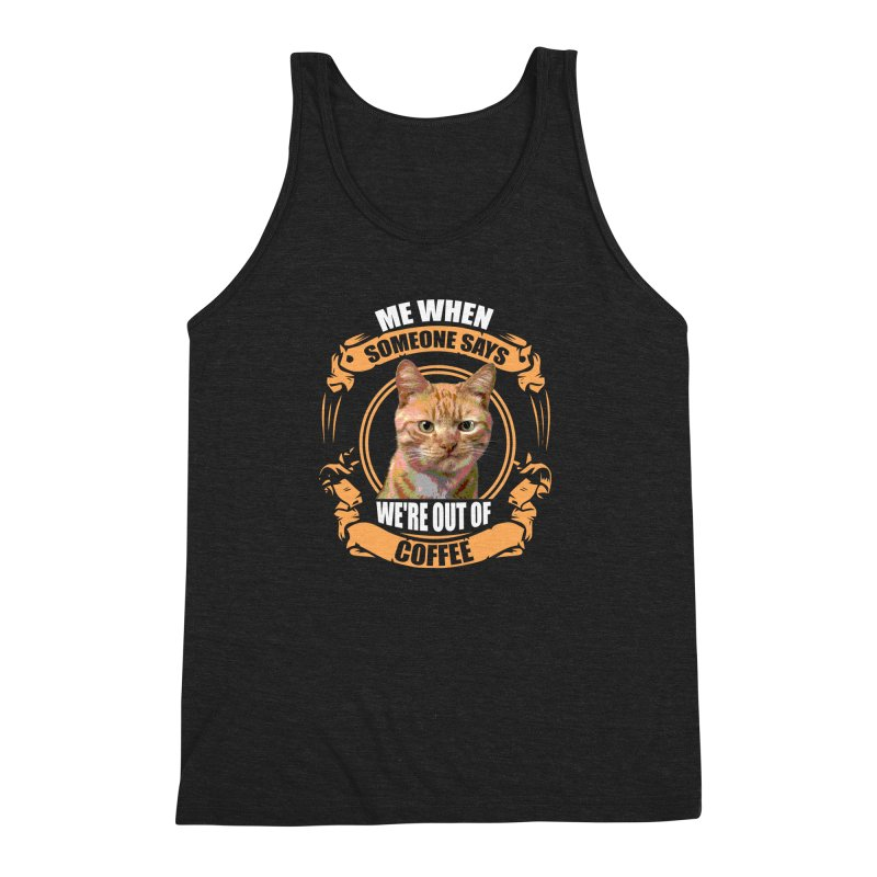 What no coffee Men's Triblend Tank by Mini Moo Moo Clothing Company