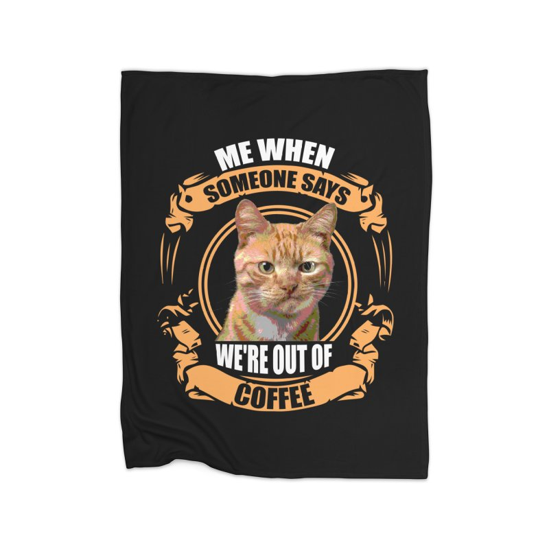 What no coffee Home Blanket by Mini Moo Moo Clothing Company