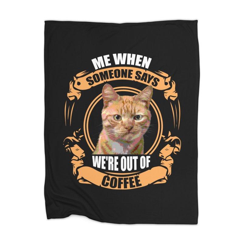 What no coffee Home Blanket by Mini Moo Moo Clothing Company