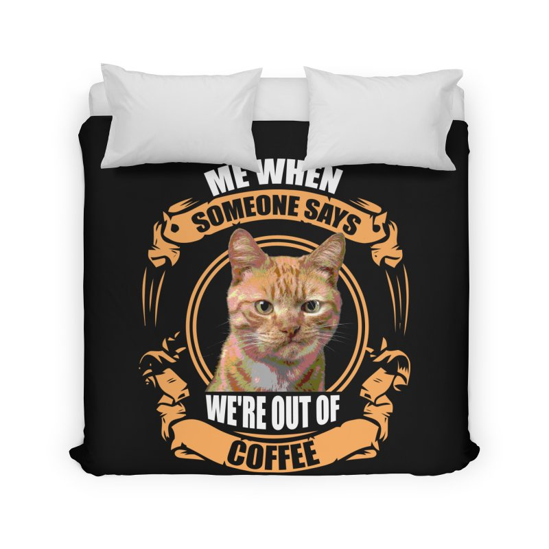 What no coffee Home Duvet by Mini Moo Moo Clothing Company
