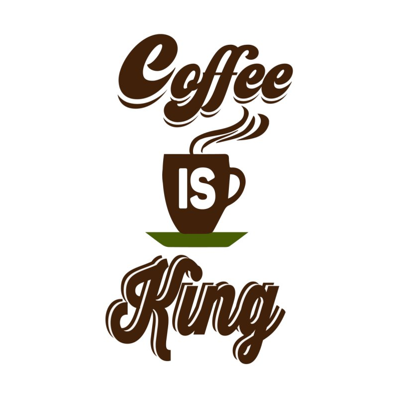 Coffee is King Men's T-shirt by Mini Moo Moo Clothing Company