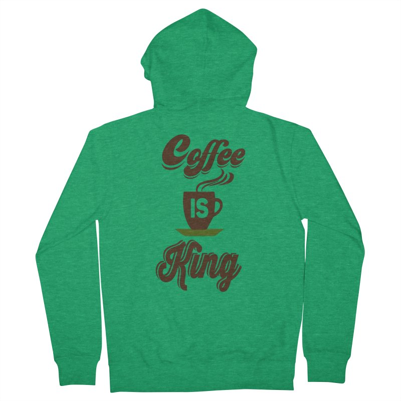 Coffee is King Women's Zip-Up Hoody by Mini Moo Moo Clothing Company
