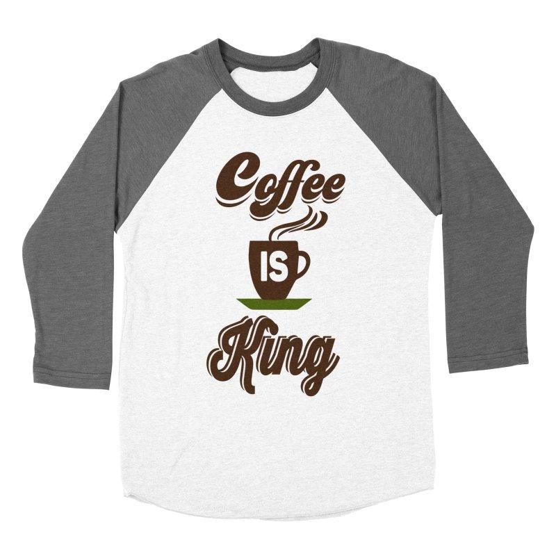 Coffee is King Women's Longsleeve T-Shirt by Mini Moo Moo Clothing Company