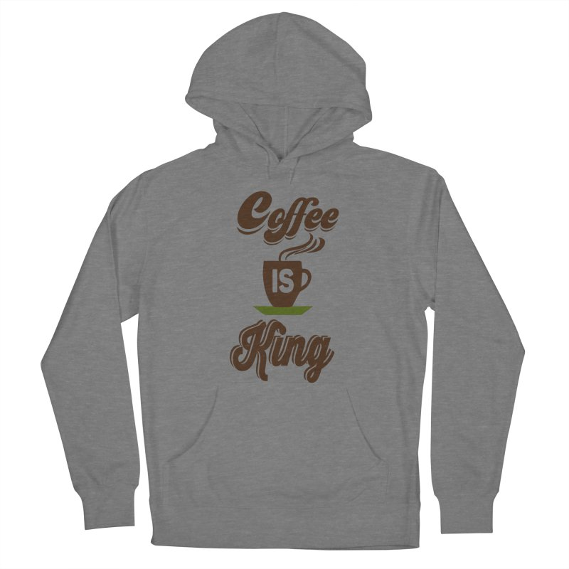 Coffee is King Women's French Terry Pullover Hoody by Mini Moo Moo Clothing Company