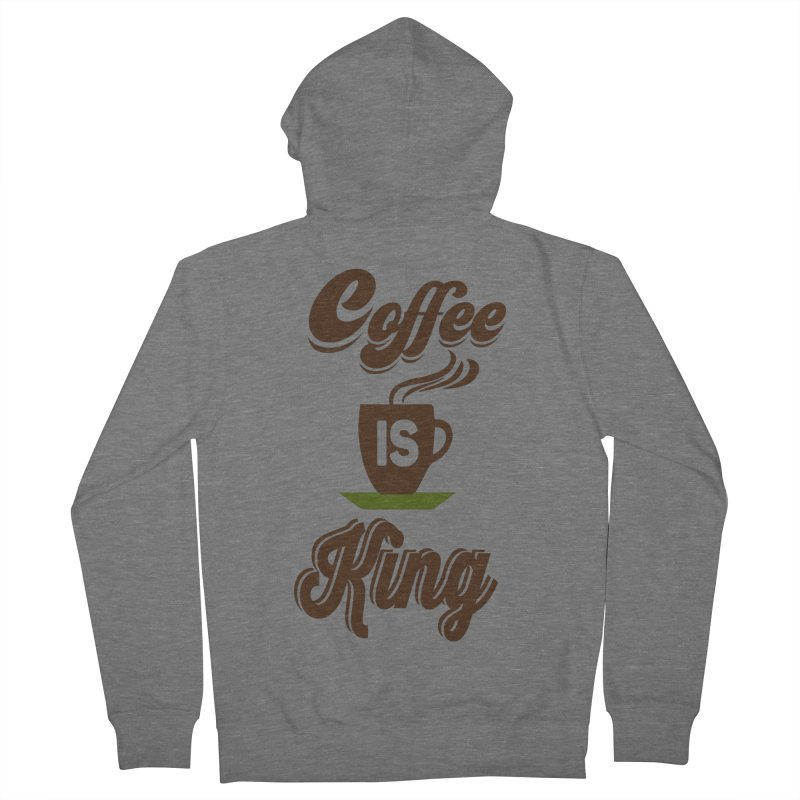 Coffee is King Women's French Terry Zip-Up Hoody by Mini Moo Moo Clothing Company