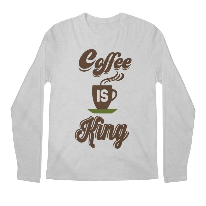 Coffee is King Men's Longsleeve T-Shirt by Mini Moo Moo Clothing Company