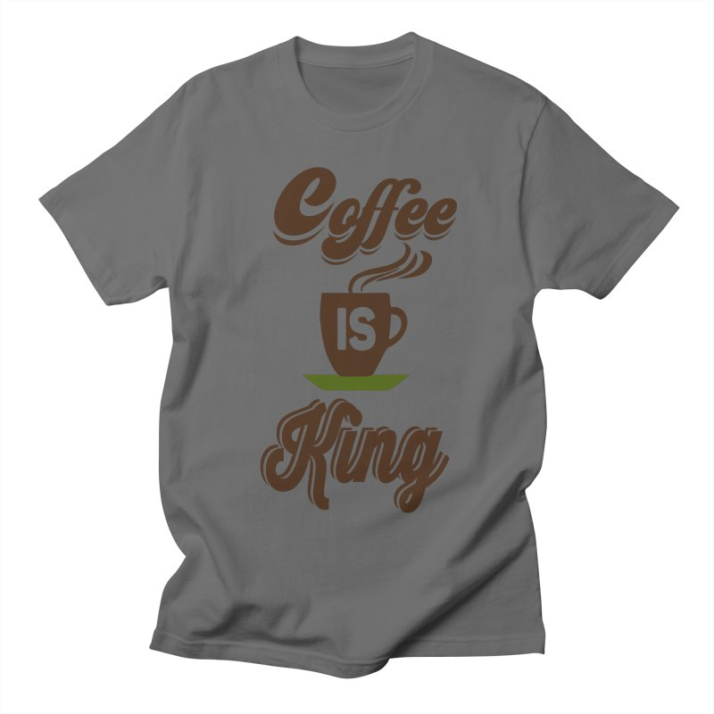 Coffee is King Women's Regular Unisex T-Shirt by Mini Moo Moo Clothing Company