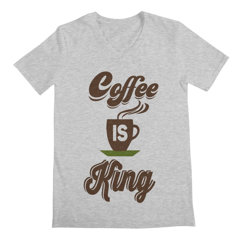 Coffee is King Men's Regular V-Neck by Mini Moo Moo Clothing Company